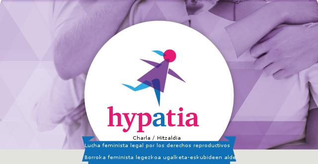 Lucha feminista legal por los derechos reproductivos / Borroka feminista legezkoa ugalketa-eskubideen alde