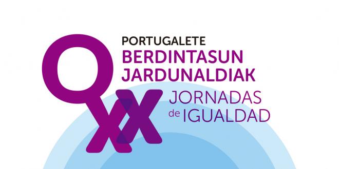 XX Jornadas de Igualdad Portugalete 2021